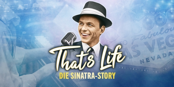 That's Life - Das Sinatra-Musical © COFO Entertainment