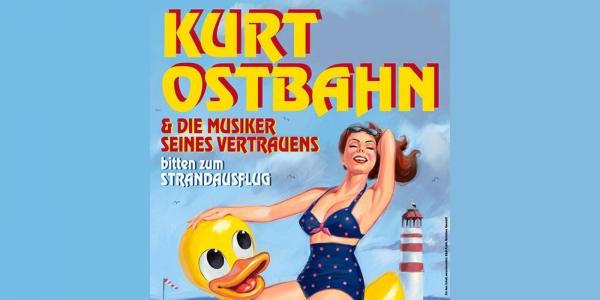 Kurt Ostbahn & die Musiker seines Vertrauens