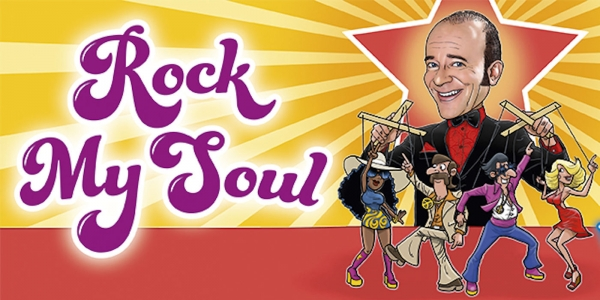 Rock My Soul - Das 70er Jahre Musical