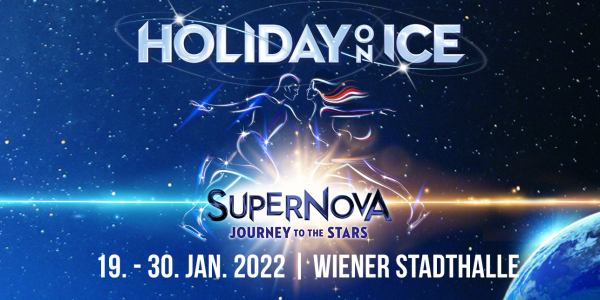 Holiday On Ice Supernova 2021 © Wiener Stadthalle