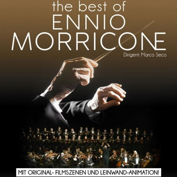 The Best of Ennio Morricone © Highlight Concerts GmbH