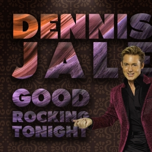 Dennis Jale - Good Rocking Tonight © Dennis Jale