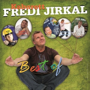 Fredi Jirkal, Best of © jirkal.at