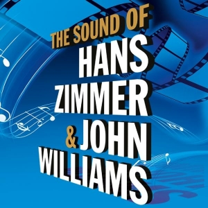 The Sound of Hans Zimmer & John Williams © Alegria Konzert GmbH