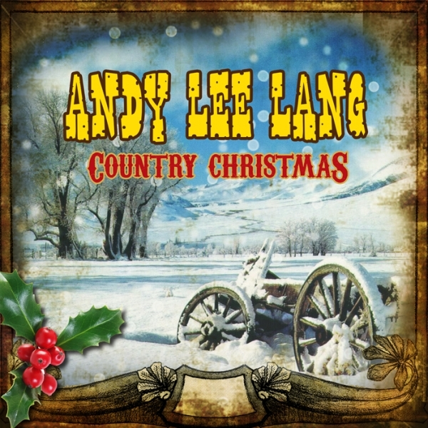 Andy Lee Lang Country Christmas © andyleelang.at