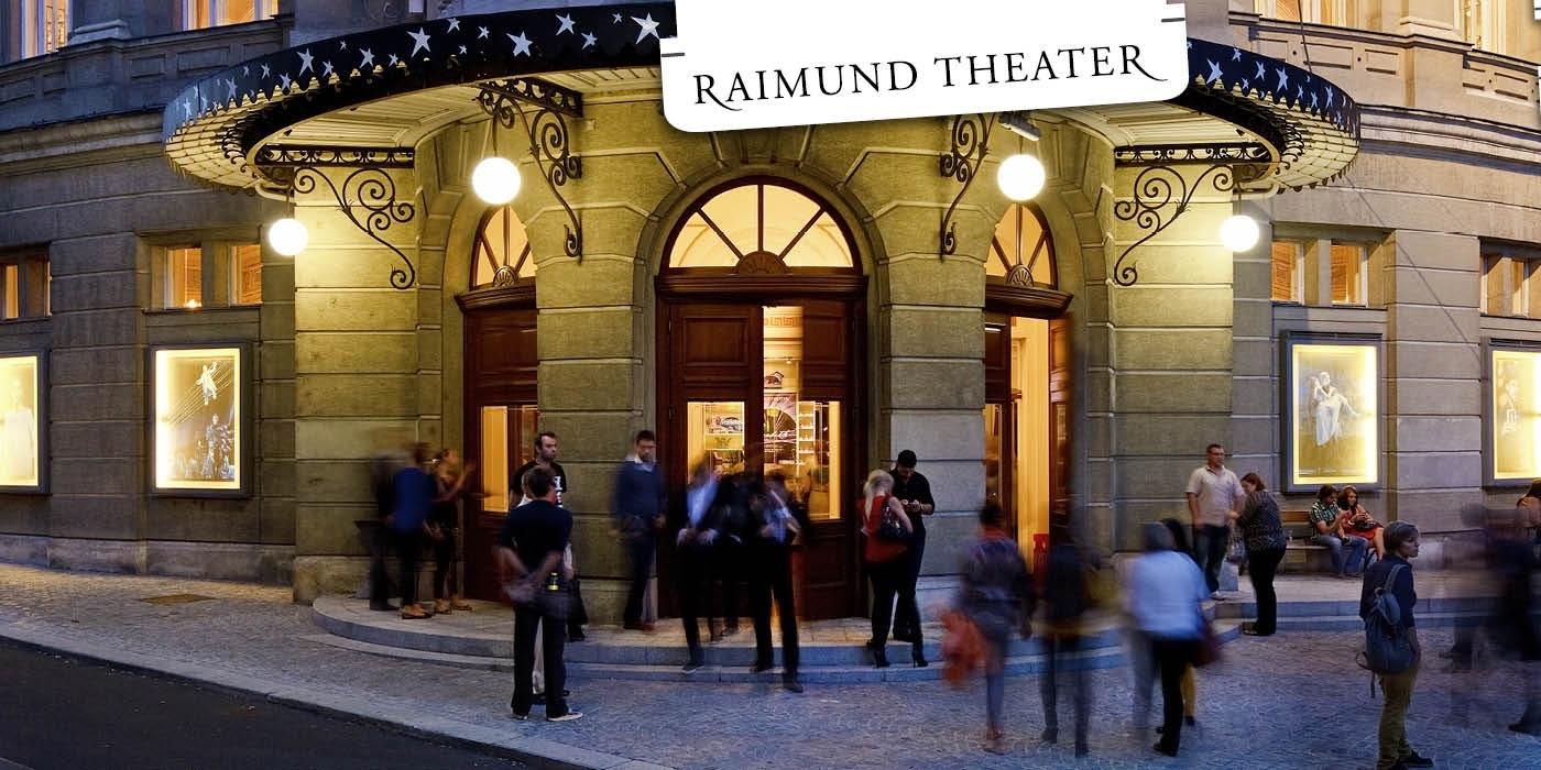 raimund theater wien ticket wir haben die besseren karten wien. Black Bedroom Furniture Sets. Home Design Ideas